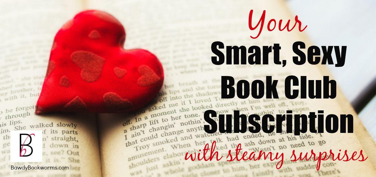 Bawdy Bookworms: Smart Sexy Book Club Subscription Box