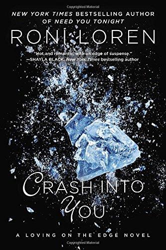 Crash Into You by Roni Loren