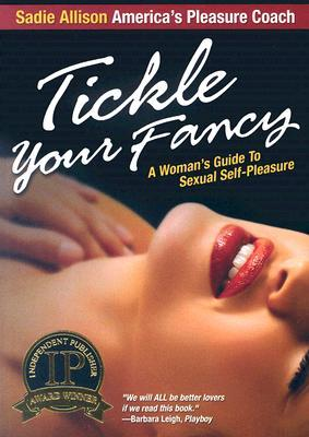 Tickle Your Fancy by Dr Sadie Allison