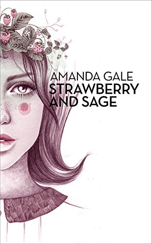 Strawberry and Sage by Amanda Gale