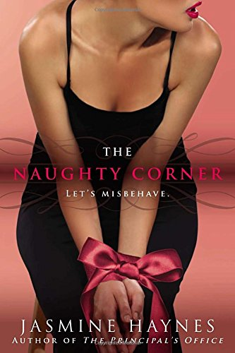 The Naughty Corner by Jasmine Haynes