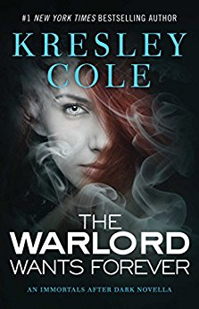 The Warlord Wants Forever by Kresley Cole
