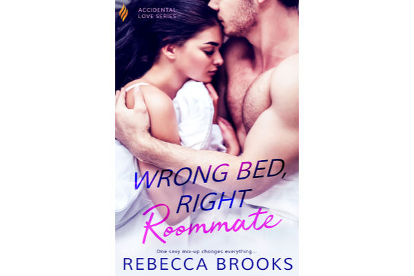 Wrong Bed, Right Roommate by Rebecca Brooks