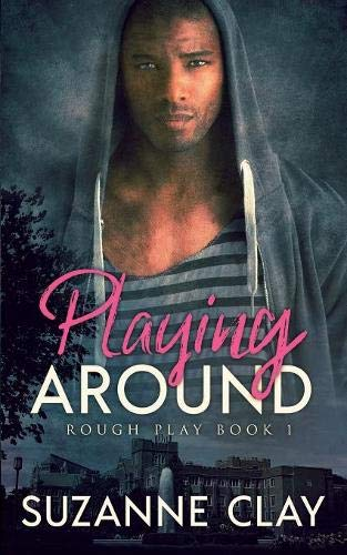 Playing Around by Suzanne Clay