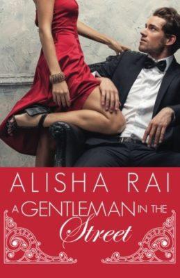 Gentleman in the Street by Alisha Rai