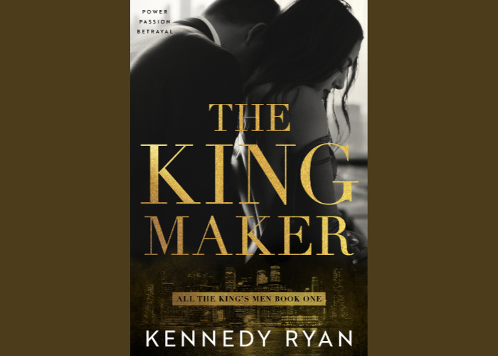 The Kingmaker by Kennedy Ryan banner