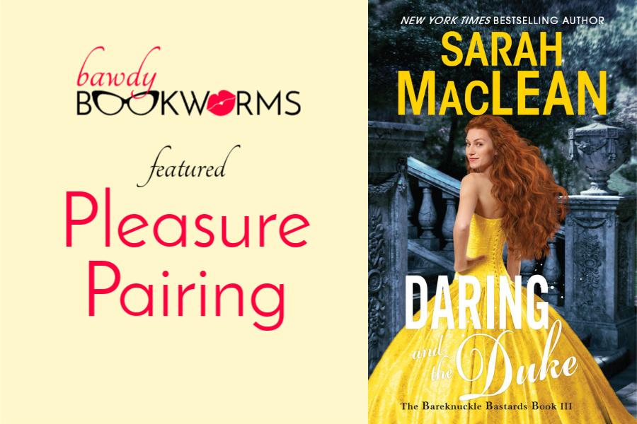 Daring & the Duke Pleasure Pairing