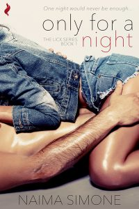 Only For a Night by Naima Simone