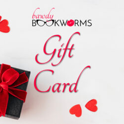 Bawdy Bookworms Gift Card